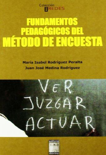 9788492651276: Fundamentos pedagogicos del metodo de encuesta (Redes (davinci))