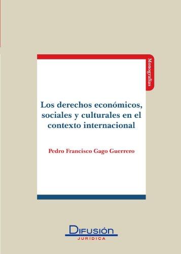 9788492656066: Los Derechos Economicos Sociales y Culturales en el Contexto Internacional (Spanish Edition)