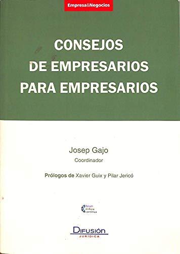 9788492656110: Consejos de empresarios para empresarios