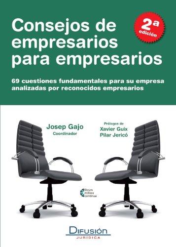 9788492656226: Consejos de empresarios para empresarios