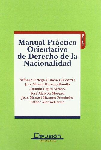 9788492656806: Manual Practico Orientativo de Derecho de la Nacionalidad (Spanish Edition)