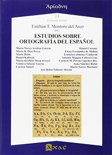 Estudios sobre ortografía del español: Esteban T. Montoro