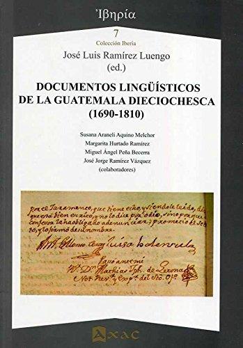 9788492658602: Documentos lingüísticos de la Guatemala dieciochesca