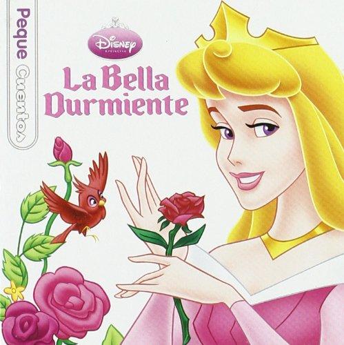 Pequecuentos. La bella durmiente: Olmeda Latorre, Magdalena; Walt Disney Company