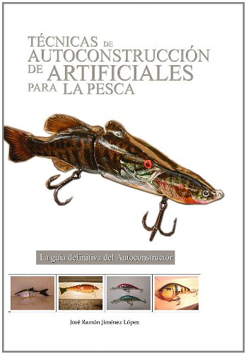 9788492662098: Técnicas de autoconstrucción de artificiales para la pesca