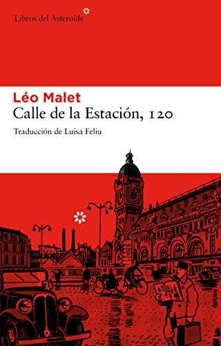 Calle de la Estación, 120 (Libros Del: Léo Malet