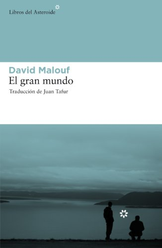 EL GRAN MUNDO (A LA VENTA EL: DAVID MALOUF JUAN
