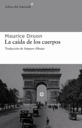 9788492663200: La caída de los cuerpos (Trilogía: Las grandes familias) (Spanish Edition)