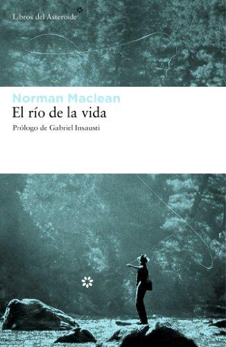 9788492663224: Rio De La Vida,El (Libros del Asteroide)