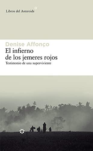 9788492663231: Infierno De Los Jemeres Rojos,El (Libros del Asteroide)