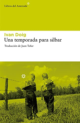 9788492663422: Una temporada para silbar (Spanish Edition)