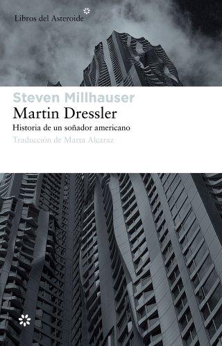 9788492663453: Martin Dressler (Libros del Asteroide)