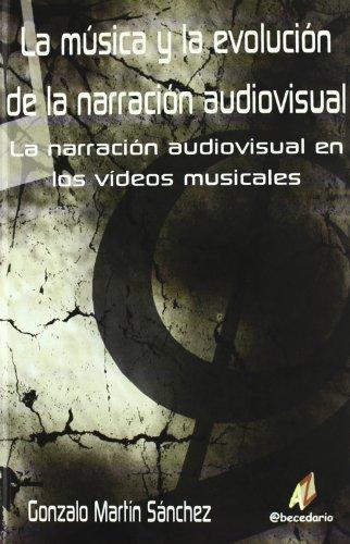 9788492669240: La musica y la evolucion de la narracion audiovisual