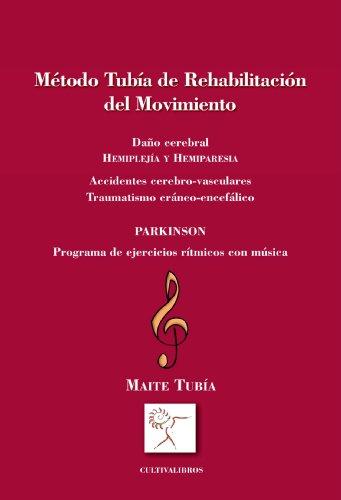 9788492670888: Método Tubía de Rehabilitación (Spanish Edition)