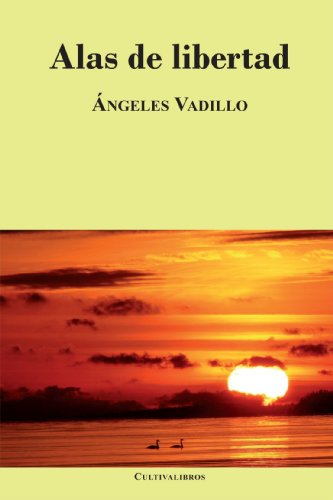 9788492670994: Alas de Libertad (Spanish Edition)