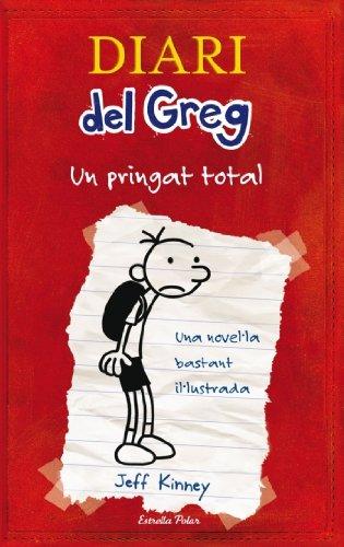 9788492671052: Diari del Greg. Un pringat total