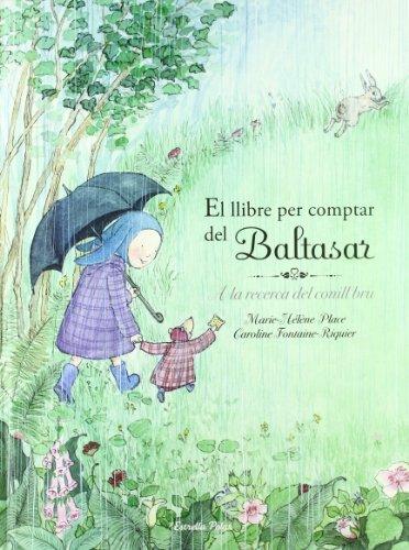 9788492671311: El llibre per comptar del Baltasar: A la recerca del conill bru (La Lluna de Paper)
