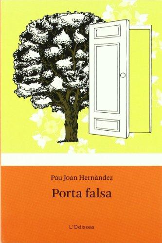 9788492671618: Porta falsa (L'Odissea 4)