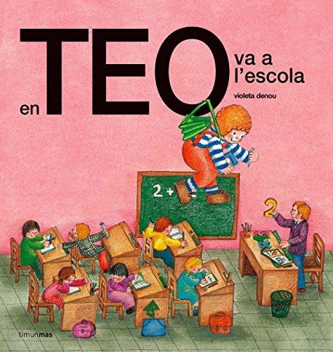 9788492671779: En Teo va a l'escola (EN TEO DESCOBREIX EL MÓN)