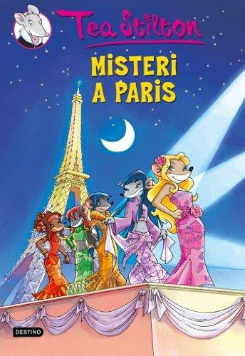 9788492671809: 4. Misteri a París: Tea Stilton nº4 (TEA STILTON. TAPA DURA)