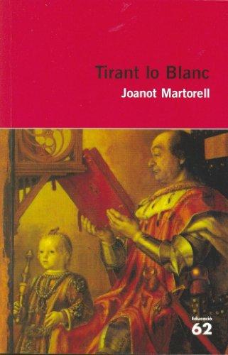 9788492672493: Tirant lo Blanc.: Nova antologia comentada per al Batxillerat (Educació 62)