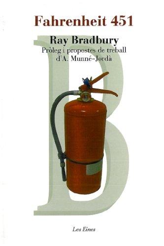 9788492672530: Fahrenheit 451: Pròleg i propostes de treball d'A. Munné-Jordà (LES EINES)