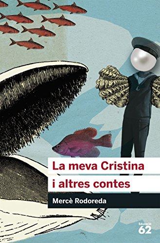 9788492672776: La meva Cristina i altres contes