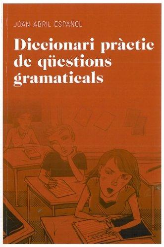 9788492672844: Diccionari pràctic de qüestions gramaticals (Aula)