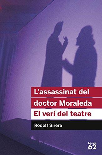 9788492672936: L'assassinat del doctor Moraleda. El verí del teatre