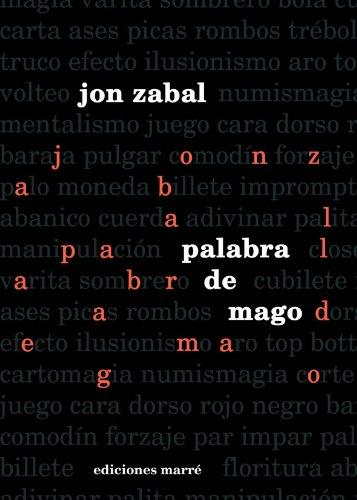 9788492675166: Palabra De Mago