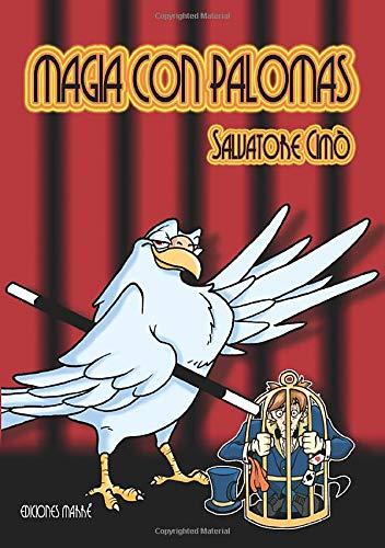 9788492675593: Magia con palomas