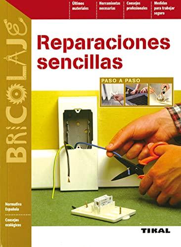 9788492678235: Reparaciones Sencillas(Paso A Paso) (Bricolaje)