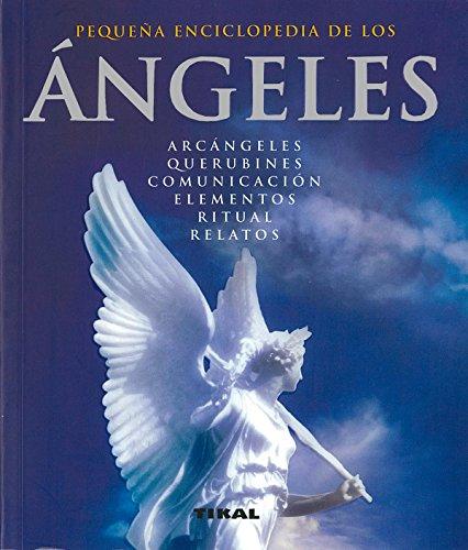 9788492678464: Angeles (Pequeña Enciclopedia)