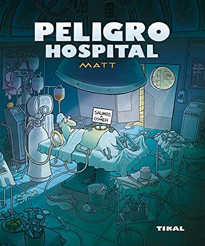 9788492678587: Peligro Hospital (Peligro, Humor)