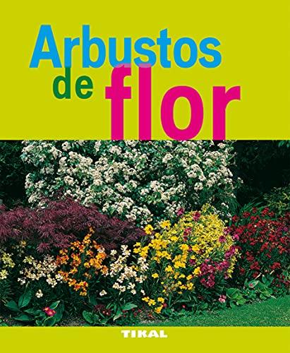 9788492678815: Arbustos De Flor (Jardineria Y Plantas) (Jardinería Y Plantas)