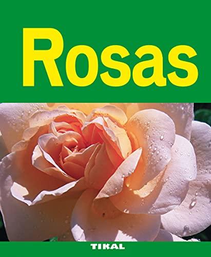 9788492678860: Rosas / Roses (Jardineria Y Plantas / Gardening & Plants) (Spanish Edition)