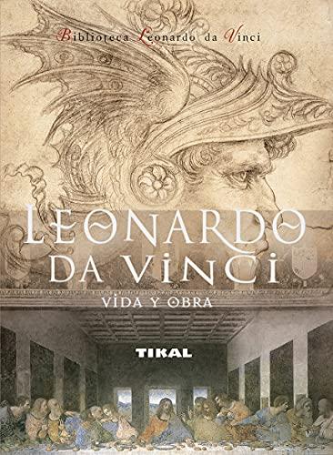 9788492678969: Leonardo Da Vinci. Vida Y Obra (Biblioteca Leonardo Vinci) (Biblioteca Leonardo Da Vinci)