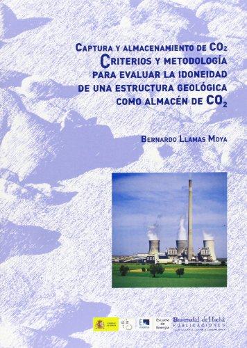 9788492679126: Captura y almacenamiento de CO2: Criterios y metodología para evaluar la idoneidad de una estructura geológica como almacén de CO2: 20 (Alonso barba)