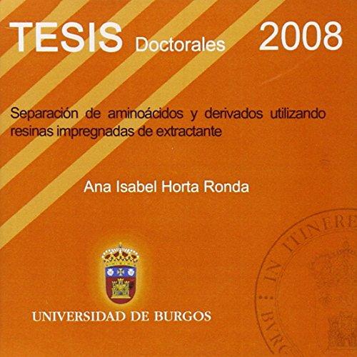 9788492681235: Separación de aminoácidos y derivados utilizando resinas impregnadas de extractante (Tesis)