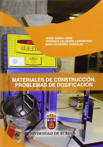 9788492681464: MATERIALES DE CONSTRUCCION. PROBLEMAS DE DOSIFICACION