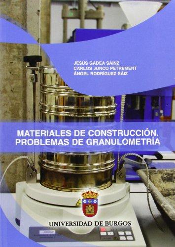 9788492681471: Materiales de construcción. Problemas de granulometría (Manuales y Prácticas)