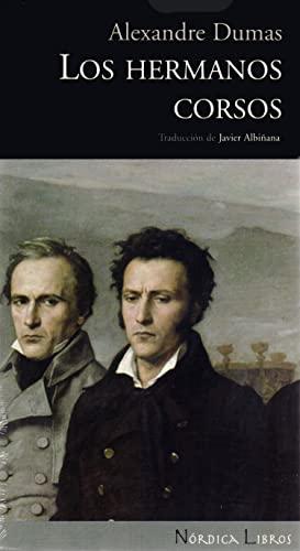 Los hermanos Corsos (Otras Latitudes) (Spanish Edition): Alexandre Dumas