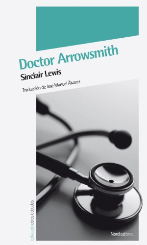 9788492683345: Doctor Arrowsmith 2ヲed (Otras Latitudes)