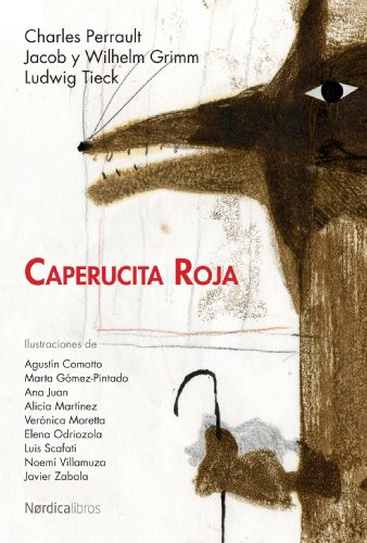 Caperucita roja (Ilustrados) (Spanish Edition) (9788492683420) by Brothers Grimm; Charles Perrault; Ludwig Tieck