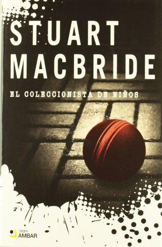 9788492687091: Coleccionista De Niños, El (Negra (ambar))
