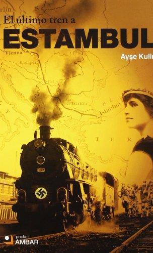 9788492687374: Ultimo Tren A Estambul, El (Pocket (ambar))