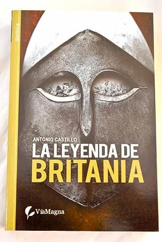 9788492688227: La leyenda de Britania