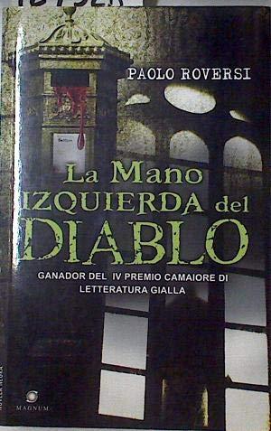 9788492688388: Mano izquierda del diablo, la (Novela Negra (viamagna))