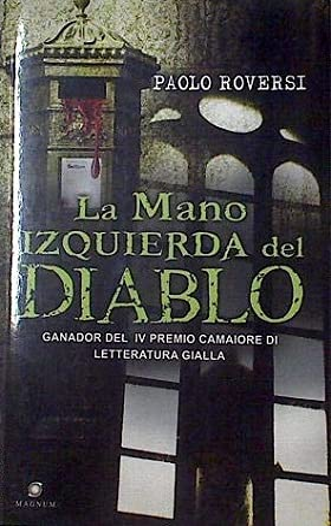LA MANO IZQUIERDA DEL DIABLO: PAOLO ROVERSI
