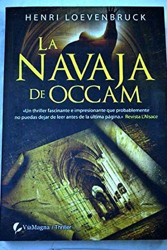 9788492688593: Navaja de occam, la (Thriller (viamagna))